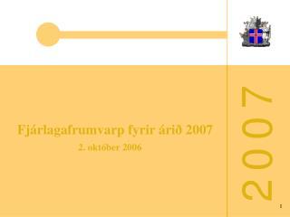 Fjárlagafrumvarp fyrir árið 2007