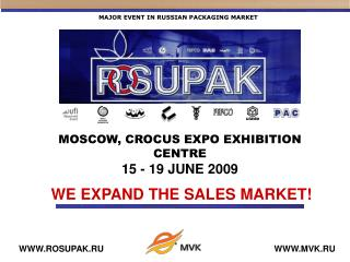 MAJOR EVENT IN RUSSIAN PACKAGING MARKET