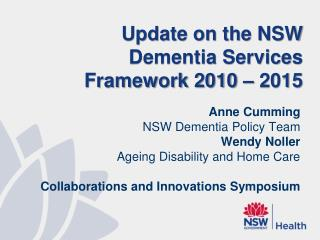 Update on the NSW Dementia Services Framework 2010 – 2015