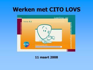 Werken met CITO LOVS