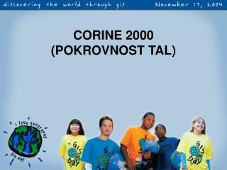 CORINE 2000  (POKROVNOST TAL)