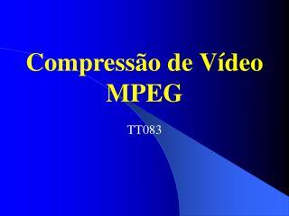 Compress o de V deo MPEG