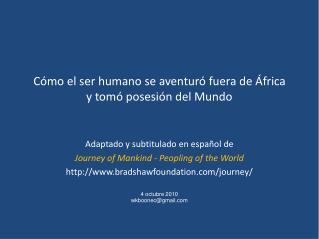 Cómo el ser humano se aventuró fuera de África y tomó posesión del Mundo