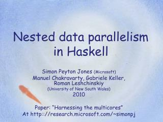 Nested data parallelism in Haskell