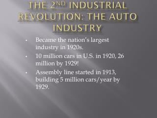 The 2 nd  Industrial Revolution: The Auto Industry