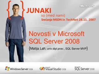 Novosti v Microsoft SQL Server 2008