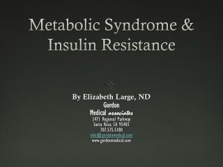 Metabolic Syndrome & Insulin Resistance