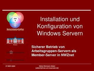 Installation und Konfiguration von Windows Servern