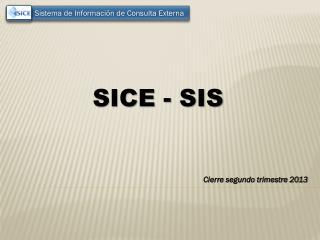 SICE - SIS