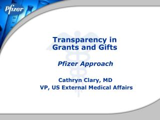 Transparency in   Grants and Gifts