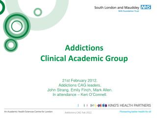 Addictions  Clinical Academic Group