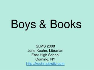 Boys	& Books