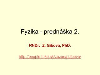 Fyzika - prednáška 2.