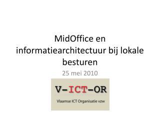 MidOffice  en informatiearchitectuur bij lokale besturen