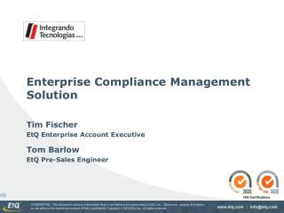 Enterprise Compliance Management Solution