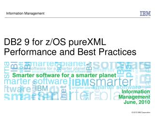 DB2 9 for z/OS pureXML Performance and Best Practices
