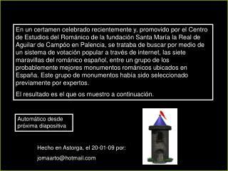 Hecho en Astorga, el 20-01-09 por: jomaarto@hotmail