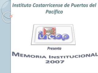 Instituto Costarricense de Puertos del Pac fico