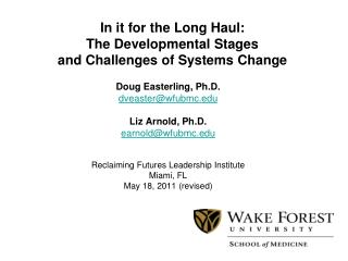 In it for the Long Haul:   The Developmental Stages  and Challenges of Systems Change