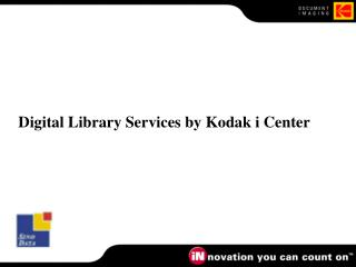 Digital Library Services by Kodak i Center