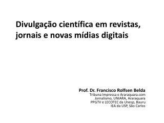 Divulgação científica em revistas, jornais e novas mídias digitais