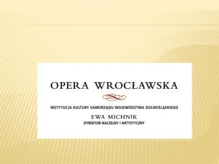 Budynek magazynowy dla opery  wroc?awSKIEJ