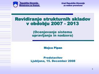 Mojca Pipan Predstavitev Ljubljana, 15. December 2008