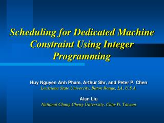 Scheduling for Dedicated Machine Constraint Using Integer Programming