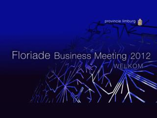 FLORIADE BUSINESS MEETING 2012