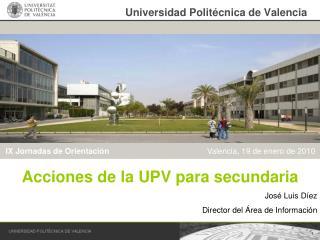 Universidad Polit�cnica de Valencia