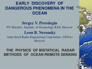 THE  PHYSICS  OF BISTATICAL  RADAR  METHODS  OF  OCEAN REMOTE SENSING