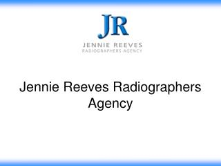 Jennie Reeves Radiographers Agency