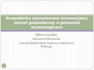 Gospodarka stymulowana innowacjami, wzrost gospodarczy a gotowość technologiczna