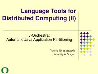 Language Tools for Distributed Computing (II)