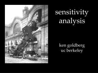 sensitivity analysis ken goldberg uc berkeley