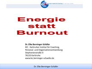 Energie  statt  Burnout