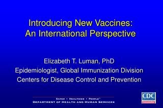 Introducing New Vaccines: