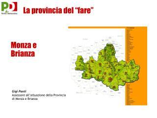 """La provincia del """"fare"""""""