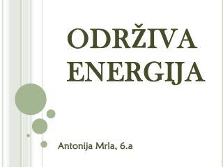 ODRŽIVA ENERGIJA