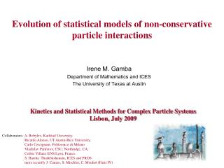 Evolution of statistical models of non-conservative particle interactions