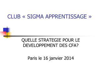 CLUB «SIGMA APPRENTISSAGE»