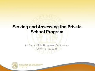 Serving and Assessing the Private School Program