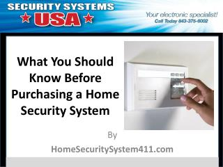 What You Should Know Before Purchasing a Home Security Syste