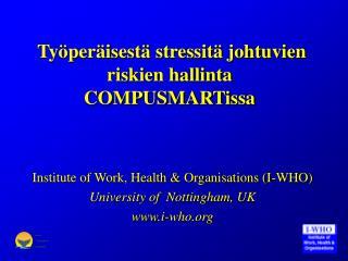 Työperäisestä stressitä johtuvien riskien hallinta COMPUSMARTissa