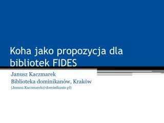Koha jako propozycja dla bibliotek FIDES