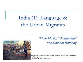 India (1): Language &  the Urban Migrants