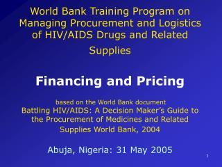 World Bank Training Program on Managing Procurement and Logistics of HIV