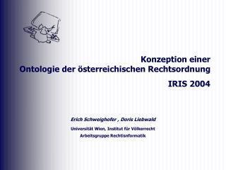 Erich Schweighofer , Doris Liebwald Universität Wien, Institut für Völkerrecht