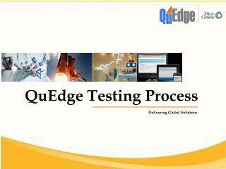 QuEdge Testing Process