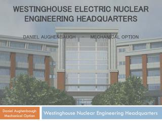 Westinghouse Nuclear Engineering Headquarters